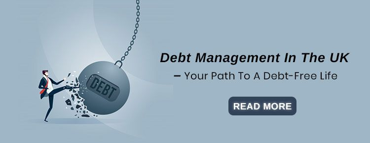 Debt Management In The UK – Your Path To A Debt-Free Life